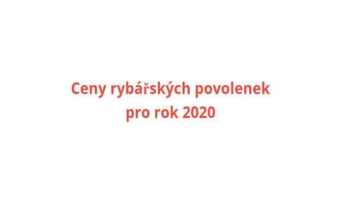 rybářské povolenky 2020 ceník